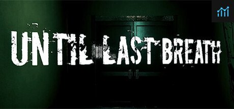Until Last Breath System Requirements