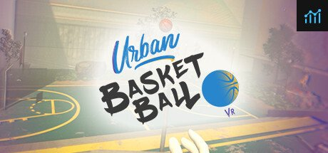Urban Basketball VR System Requirements