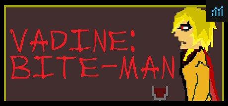 Vadine: Bite-Man System Requirements