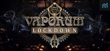 Vaporum: Lockdown System Requirements