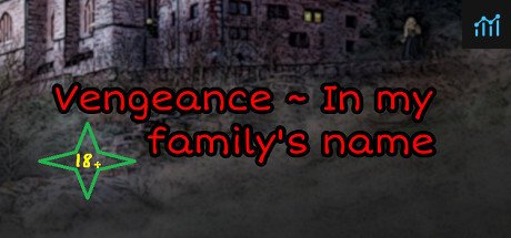 Vengeance ~ In my family's name System Requirements