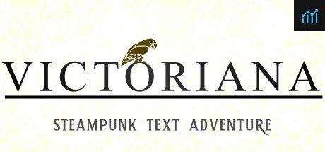 Victoriana - Steampunk Text Adventure System Requirements