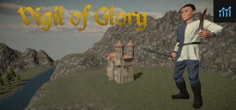 Vigil of Glory - Part I System Requirements