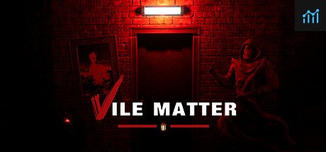 Vile Matter System Requirements