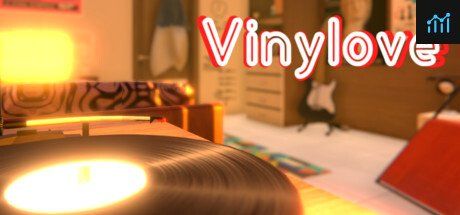 Vinylove System Requirements