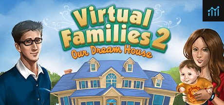 Virtual Families 2: Our Dream House System Requirements