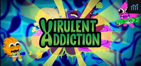 Virulent Addiction System Requirements