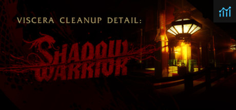Viscera Cleanup Detail: Shadow Warrior System Requirements