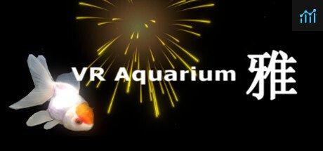 VR Aquarium -雅- System Requirements