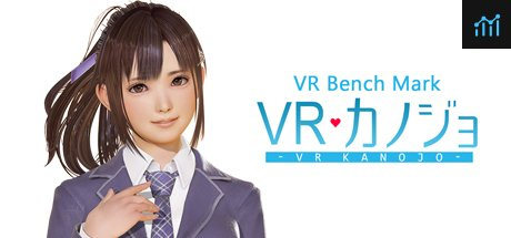VR Benchmark Kanojo System Requirements