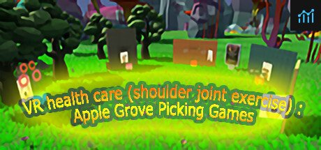 VR health care (shoulder joint exercise): Apple Grove Picking Games System Requirements