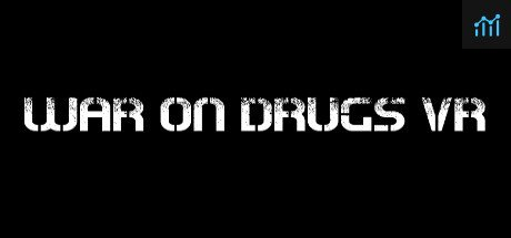 War on Drugs VR System Requirements