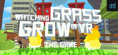 Watching Grass Grow In VR - The Game System Requirements
