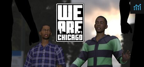 We Are Chicago System Requirements