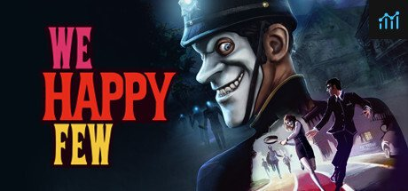 We Happy Few System Requirements
