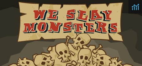 We Slay Monsters System Requirements