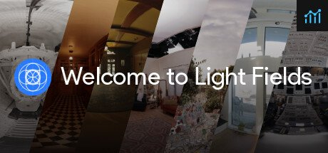 Welcome to Light Fields System Requirements