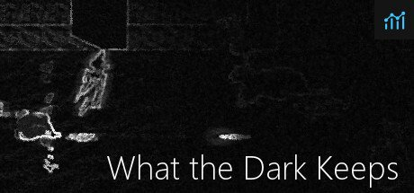 What the Dark Keeps System Requirements