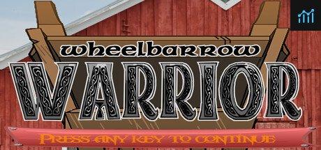 Wheelbarrow Warrior System Requirements