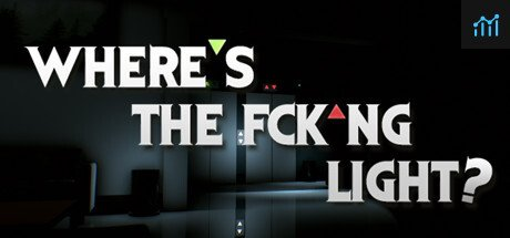 Where's the Fck*ng Light - VR System Requirements