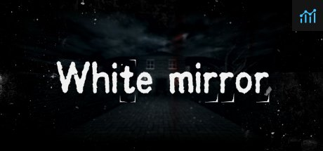 White Mirror System Requirements