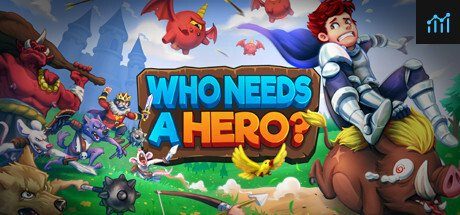 Who Needs a Hero? System Requirements