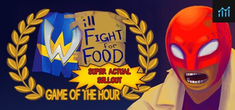 Will Fight for Food: Super Actual Sellout: Game of the Hour System Requirements