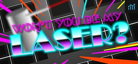 Won't You Be My Laser? System Requirements