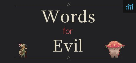 Words for Evil System Requirements