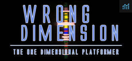 Wrong Dimension - The One Dimensional Platformer System Requirements